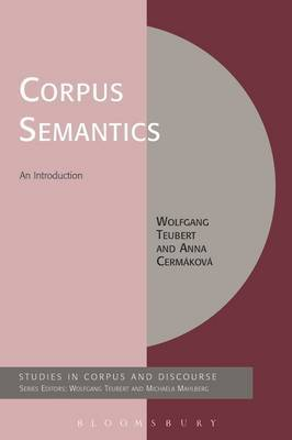 Corpus Semantics: An Introduction by Wolfgang Teubert (University of Birmingham)
