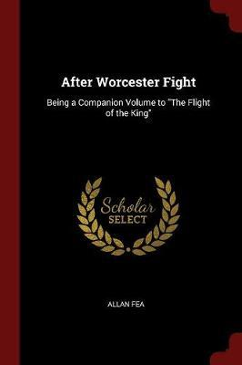 After Worcester Fight by Allan Fea