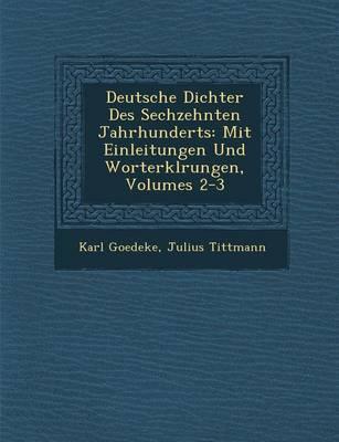 Deutsche Dichter Des Sechzehnten Jahrhunderts by Karl Goedeke image