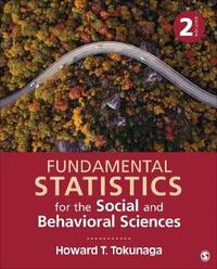 Fundamental Statistics for the Social and Behavioral Sciences by Howard T. Tokunaga