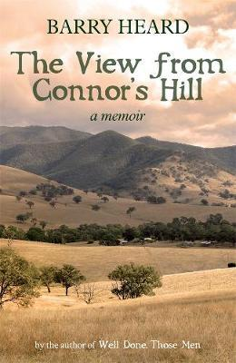 The View From Connor's Hill by Barry Heard
