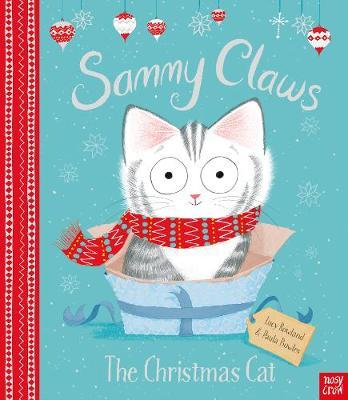 Sammy Claws the Christmas Cat by Lucy Rowland image