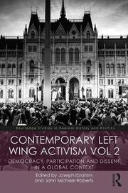Contemporary Left Wing Activism Vol 2 by Joseph Ibrahim