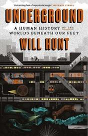 Underground by Will Hunt