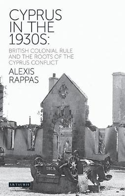Cyprus in the 1930s by Alexis Rappas
