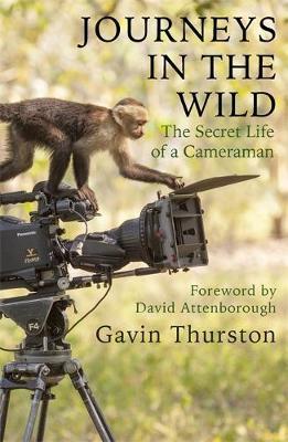 Journeys in the Wild by Gavin Thurston