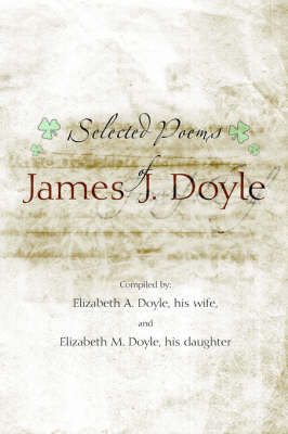 Selected Poems of James J. Doyle by Elizabeth Doyle image