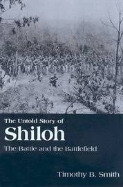 The Untold Story of Shiloh by Timothy Smith image