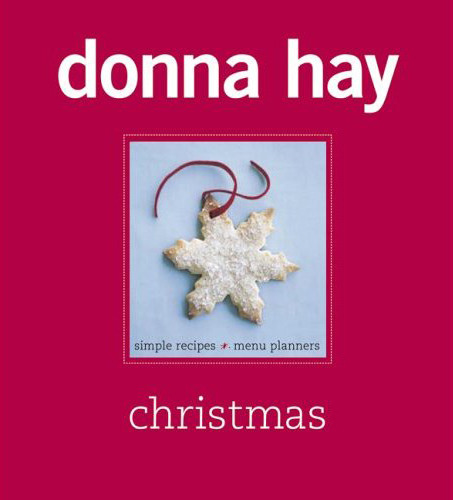 Donna Hay Christmas by Donna Hay