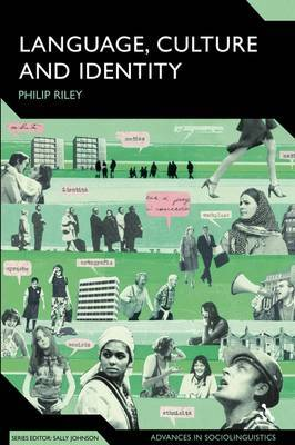 Language, Culture and Identity by Philip Riley