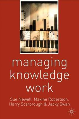 Managing Knowledge Work by Susan Newell image