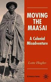 Moving the Maasai by L Hughes image