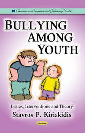 Bullying Among Youth by Stavros P. Kiriakidis