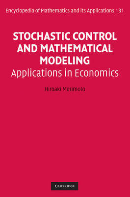 Stochastic Control and Mathematical Modeling by Hiroaki Morimoto
