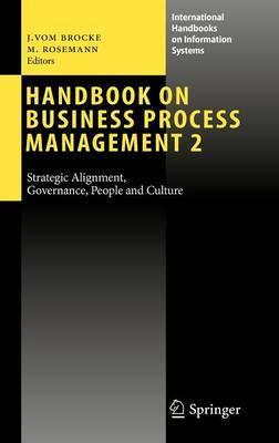 Handbook on Business Process Management: Bk. 2
