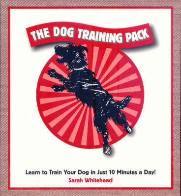 The Dog Training Pack by Sarah Whitehead image