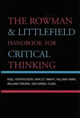 The Rowman and Littlefield Handbook for Critical Thinking by Noel Hendrickson image