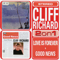 Love Is Forever/Good News by Cliff Richard image