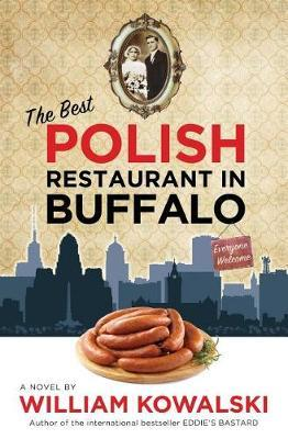 The Best Polish Restaurant in Buffalo by William Kowalski image