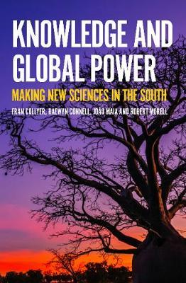 Knowledge and Global Power by Fran Collyer image