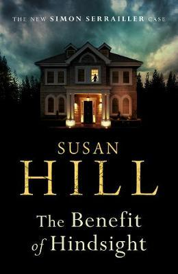 The Benefit of Hindsight by Susan Hill image