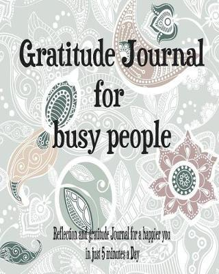 Gratitude Journal for Busy People by Megan Cartrell