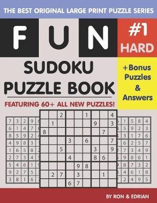 Fun Sudoku Puzzle book Hard #1 by Ron K