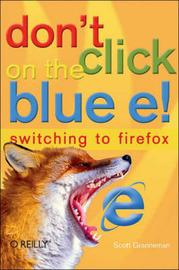 Don't Click on the Blue E! by Scott Granneman image