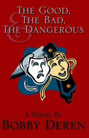 The Good, the Bad and the Dangerous by Deren image