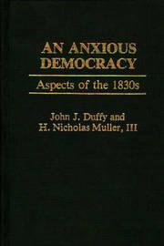 An Anxious Democracy by John J Duffy