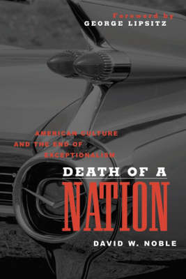 Death of a Nation by David W Noble