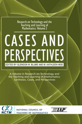 Research on Technology in the Teaching and Learning of Mathematics v. 2; Cases and Perspectives