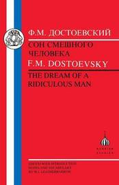 Dream of the Ridiculous Man by F.M. Dostoevsky