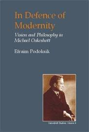 In Defence of Modernity by Efraim Podoksik image