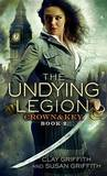 The Undying Legion: Crown & Key by Clay Griffith