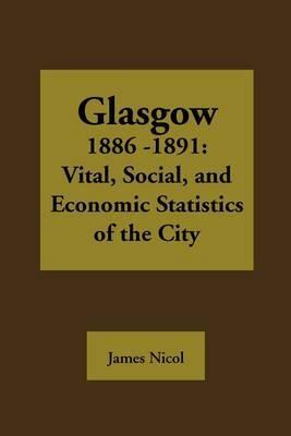 Glasgow 1885-1891 by James Nicol