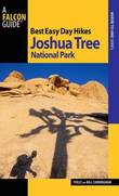 Best Easy Day Hikes Joshua Tree National Park by Bill Cunningham