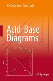 Acid-Base Diagrams by Heike Kahlert