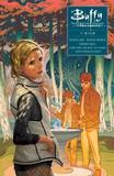 Buffy: Season Ten Volume 2 - I Wish by Christos Gage