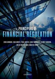 Principles of Financial Regulation by John Armour