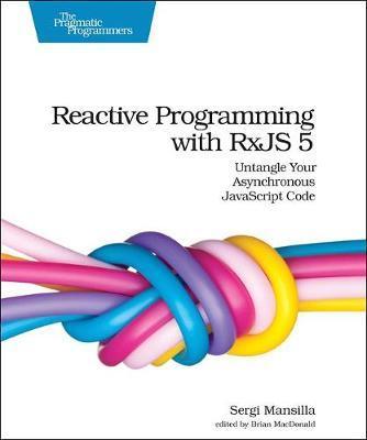 Reactive Programming with RxJS by Sergi Mansilla image
