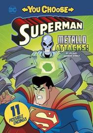 Metallo Attacks! by Michael Anthony Steele