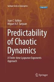 Predictability of Chaotic Dynamics by Juan C. Vallejo image