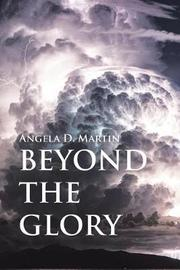Beyond the Glory by Angela D Martin image