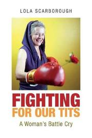 Fighting for Our Tits by Lola Scarborough image