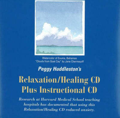 Peggy Huddleston's Relaxation/Healing by Peggy Huddleston