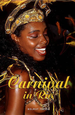 Carnival in Rio by Helmut Teissl