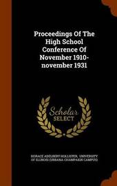 Proceedings of the High School Conference of November 1910-November 1931 by Horace Adelbert Hollister image