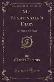 Mr. Nightingale's Diary by DICKENS