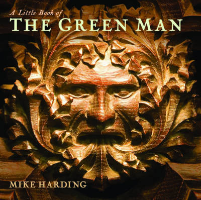 A Little Book of the Green Man by Mike Harding image